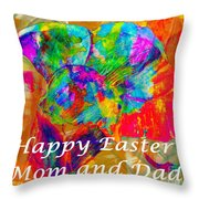 Happy Easter Mom And Dad Throw Pillow