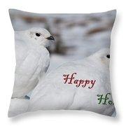 Happy Holidays - Winter Ptarmigan Throw Pillow