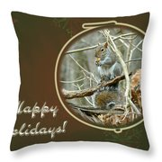 Happy Holidays Greeting Card - Gray Squirrel Throw Pillow