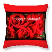 Happy Holidays - Red Roses Green Sparkles - Holiday And Christmas Card Throw Pillow