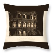 Happy Holidays With Colosseum Throw Pillow