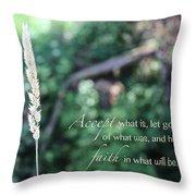 Have Faith Throw Pillow