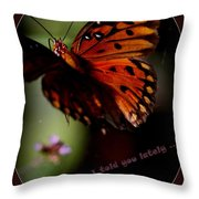 Have I Told You Lately Throw Pillow