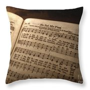 He Set Me Free - Hymnal Song Throw Pillow