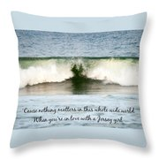 Heart Wave Seaside Nj Jersey Girl Quote Throw Pillow