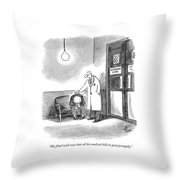 His Final Wish Was That All His Medical Bills Throw Pillow