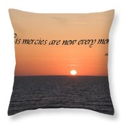 His Mercies Are New Every Morning Throw Pillow