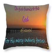 His Mercy Endures Forever Throw Pillow