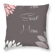 Home Sweet Home Peony Flowers Throw Pillow
