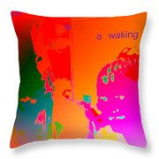 Hope Is A Waking Dream, Don't Wake Me Up  Throw Pillow