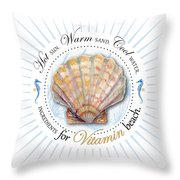 Hot Sun. Warm Sand. Cool Water. Ingredients For Vitamin Beach. Throw Pillow by Amy Kirkpatrick