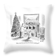 How Much Of A Gratuity Does Santa Usually Get? Throw Pillow