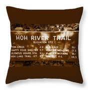 Olympic Hoh River Trail Sign Throw Pillow