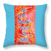 I Am Peace Throw Pillow