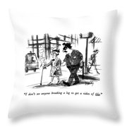 I Don't See Anyone Breaking A Leg To Get A Video Throw Pillow