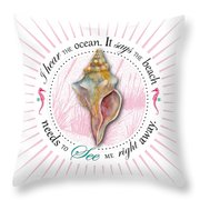 I Hear The Ocean. It Says The Beach Needs To See Me Right Away. Throw Pillow by Amy Kirkpatrick