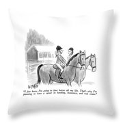 I Just Know I'm Going To Love Horses All My Life Throw Pillow