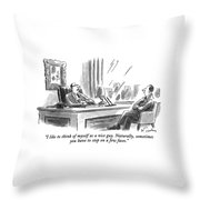I Like To Think Of Myself As A Nice Guy Throw Pillow