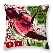 I Love You Only Abstract Throw Pillow
