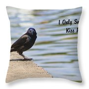 I Only Smile For Food - Kiss My Grits Throw Pillow