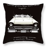 I Should Not Have Driven Home From The Bar Throw Pillow