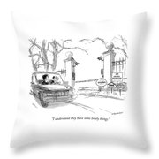 I Understand They Have Some Lovely Things Throw Pillow