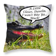 I Won't Bite Greeting Card Throw Pillow