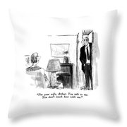 I'm Your Wife Throw Pillow