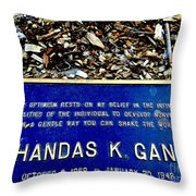In A Gentle Way You Can Shake The World Throw Pillow
