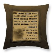 In Any Language We Still Love Cats - Poster  No. 2 Throw Pillow