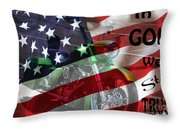 In God We Still Trust Throw Pillow