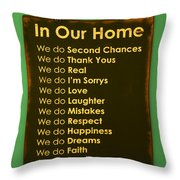 In Our Home Throw Pillow