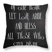 In Our Home Let Love Abide Throw Pillow