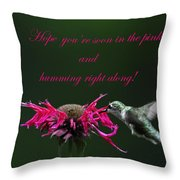In The Pink And Hummin Along Throw Pillow
