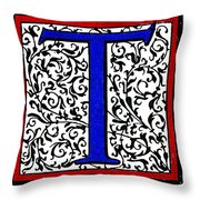 Initial 't', C1600 Throw Pillow
