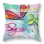 Inspirational Dragonfly Floral Art Colorful Uplifting Typography Art By Megan Duncanson Throw Pillow