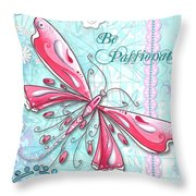 Inspirational Dragonfly Floral Art Inspiring Art Quote Be Passionate By Megan Duncanson Throw Pillow