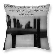 Inspirational  Photography Throw Pillow