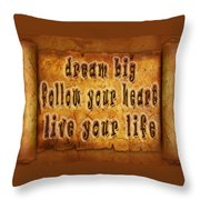 Inspirational Typography  Throw Pillow