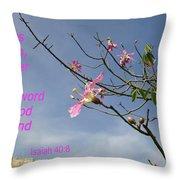 Isaiah 40 8 Throw Pillow