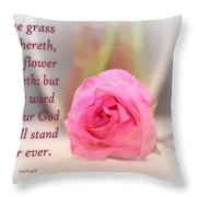 Isaiah 40 Vs. 8 Throw Pillow