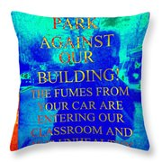 It Is Unhealthy For Us Throw Pillow