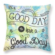 It's A Colorful Good Day By Jan Marvin Throw Pillow