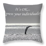 It's Ok Throw Pillow