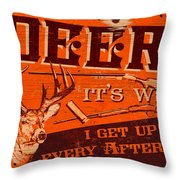 It's Why Deer Throw Pillow