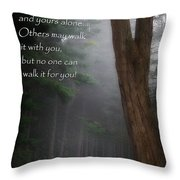 It's Your Road Throw Pillow