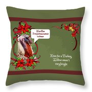 I've Been Invited To A Turkey Dinner Holiday Greeting  Throw Pillow