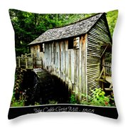 John Cable Grist Mill - Poster Throw Pillow