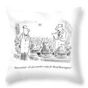 Just Anouther Recipe For Boeuf Bouruignon Throw Pillow
