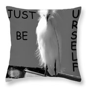 Just Be Yourself Throw Pillow